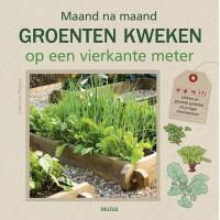 Maand na maand groenten kweken op m2